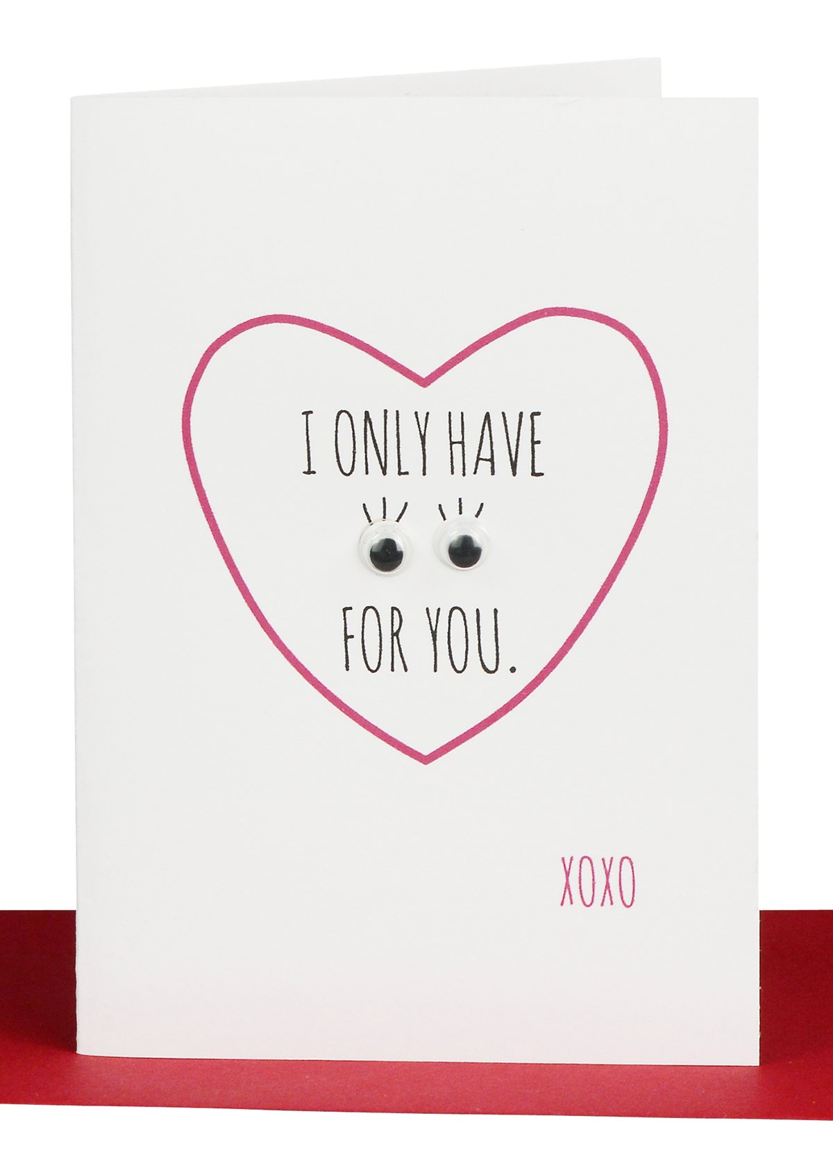 Valentines Day Cards I Only Have Eyes For You