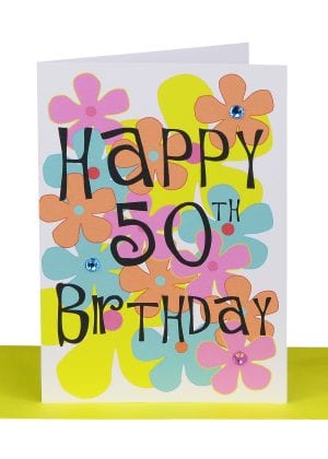Happy 50th birthday greeting card flowers