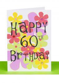 Happy 60th birthday Greeting card flowers
